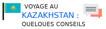 conseils kazakhstan