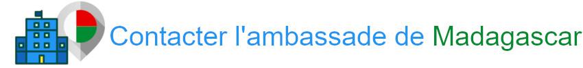 contact ambassade Madagascar