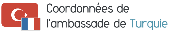 coordonnees ambassade turquie