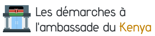 demarches ambassade kenya