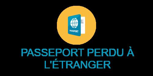 passeport perdu étranger