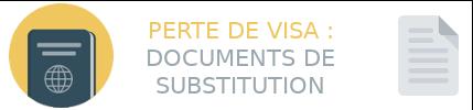 perte visa documents remplacement