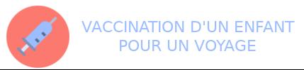 vaccination enfant voyage