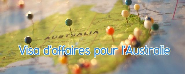 visa affaires australie
