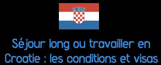 visa croatie
