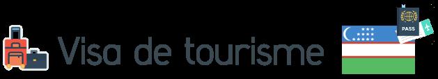 visa touriste ouzbekistan