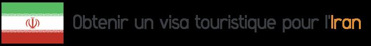 visa touristique iran